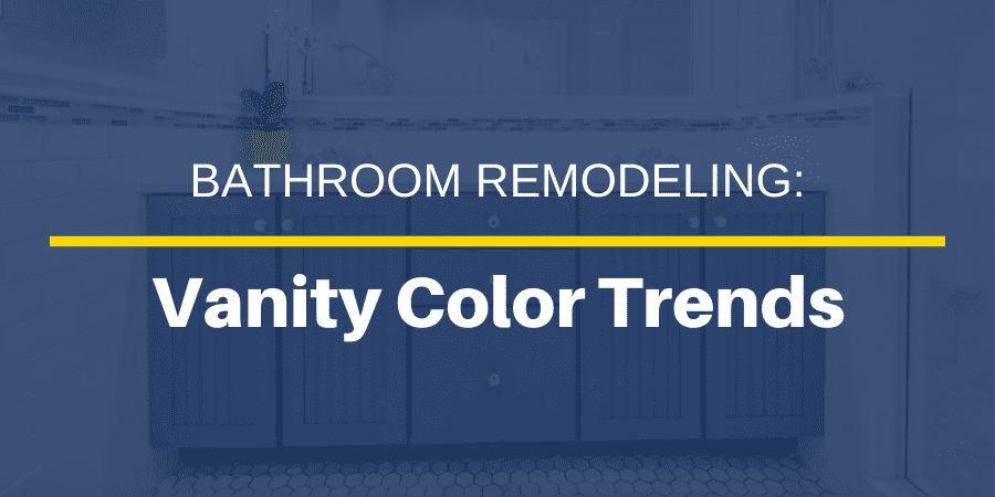 8 Popular Bathroom Vanity Colors for Your Home Remodel in 2021 | JMC Home Improvement Specialists