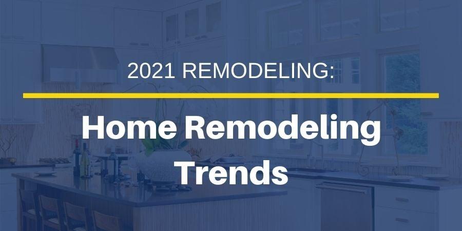 JMC Home Remodeling Trends