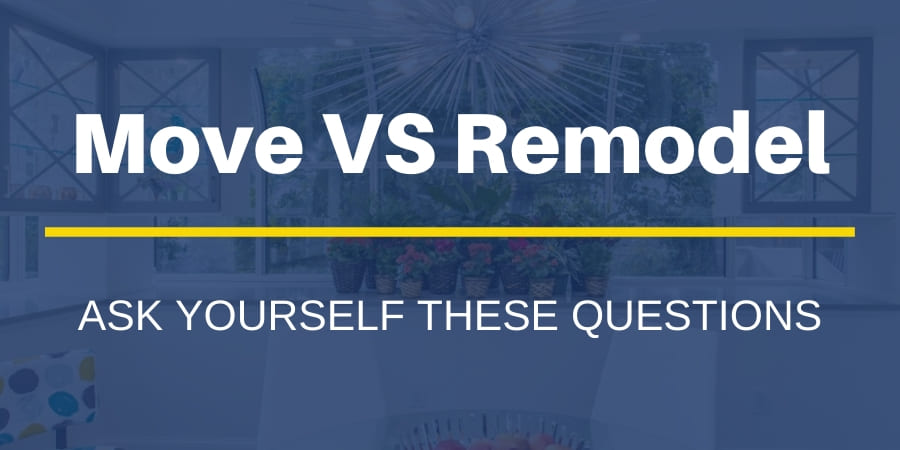 Should You Move or Remodel Your New Jersey Home