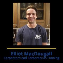 Elliot MacDougall | Meet Our Team - JMC Home Improvement Specialists