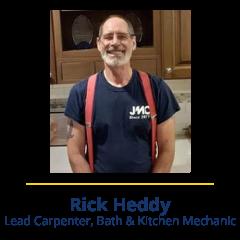 Rick Heddy | Meet Our Team - JMC Home Improvement Specialists